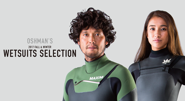 OSHMAN'S 2017 FALL & WINTER WETSUITS SELECTION